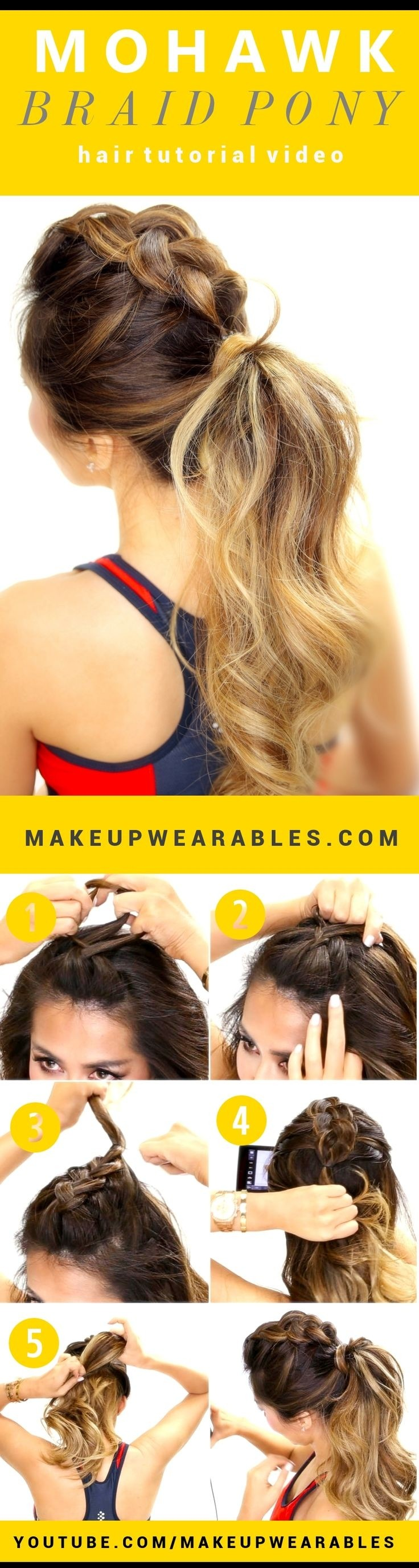Mohawk Braid Ponytail Hairstyle Tutorial