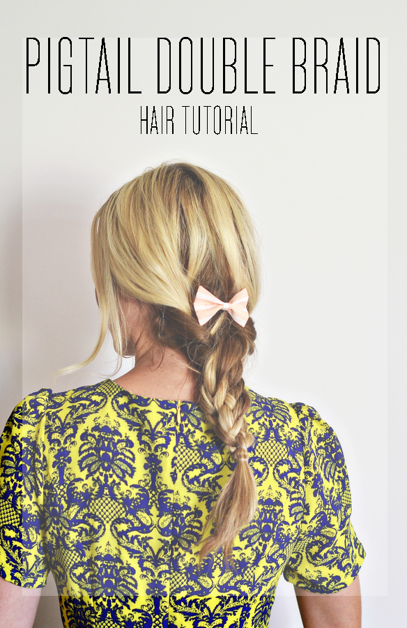 Pigtail double braid over