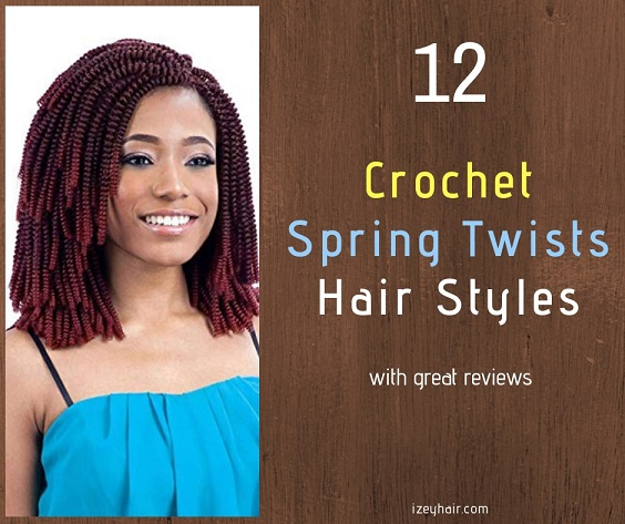 12 Spring Twist Crochet Braiding Hair Styles with Good Reviews .