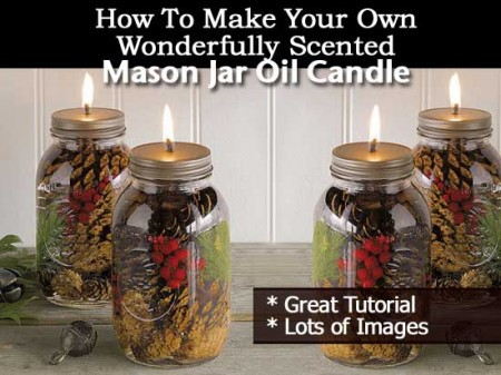 DIY Mason Jar Oil Lamp & Scented Candle How