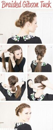 Braided Gibson Tuck #tutorial | Hair styles, Braided hairstyles .