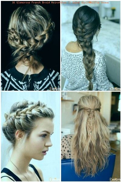 16 Glamorous French Braid Hairstyles >> Sweet Girl's Vogue .