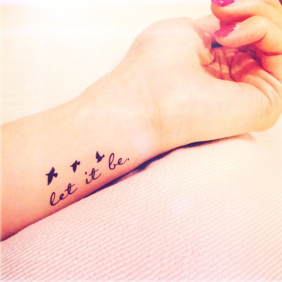 Let it Be | Tiny wrist tattoos, Beatles tattoos, Wrist tattoos for .