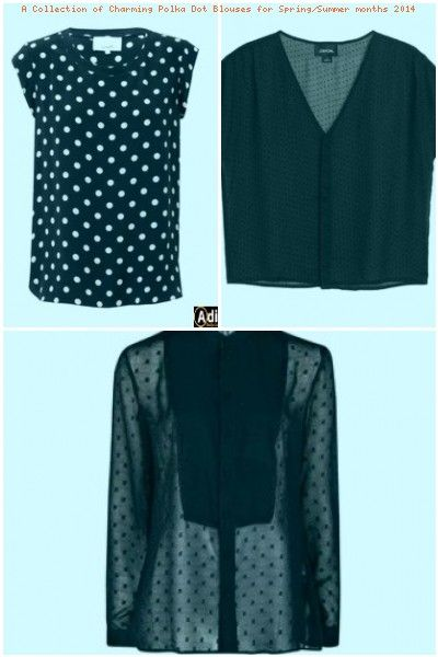 A Collection of Charming Polka Dot Blouses for Spring/Summer .