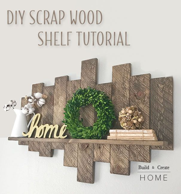 DIY Scrap Wood Shelf Tutorial | Diy woodworking, Easy woodworking .