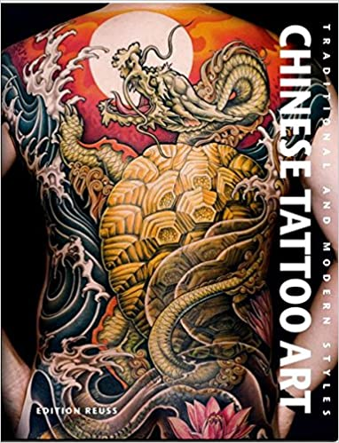 Chinese Tattoo Art: Traditional & Modern Styles (French Edition .