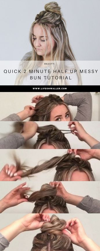 Quick 2 Minute Half up Messy Bun Tutorial | Easy hairstyles for .