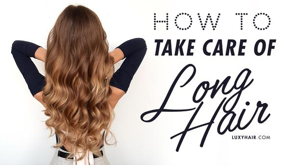 How To Take Care Of Long Hair: 7 Best Ti