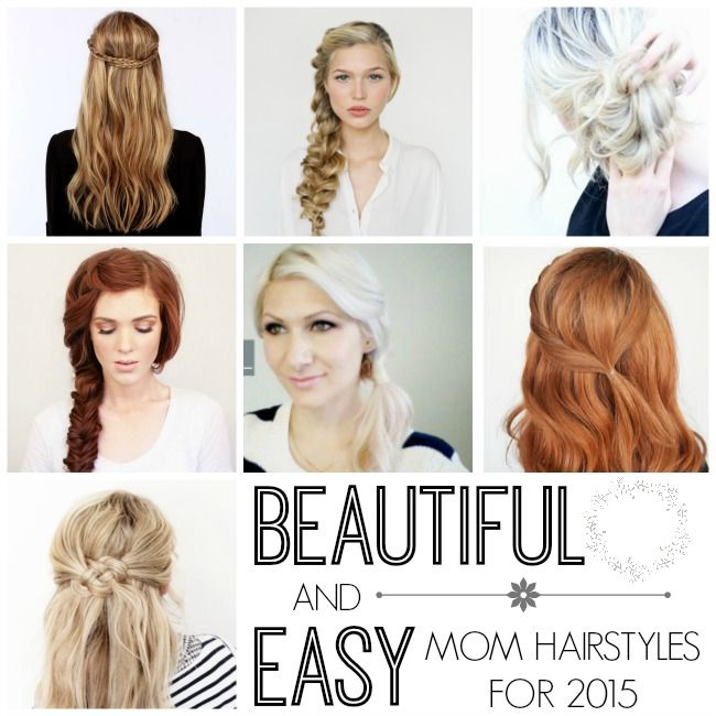Beautiful, Easy & Quick Mom Hairstyles - Our Thrifty Ideas | Easy .