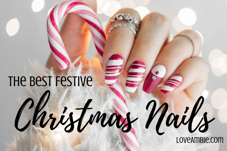 51 Festive Christmas Nail Art Ideas: Holiday Nail Designs (2020 Guid