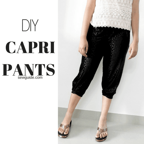 Easy Capri pants pattern : Sewing Tutorial - Sew Guide | Pants .