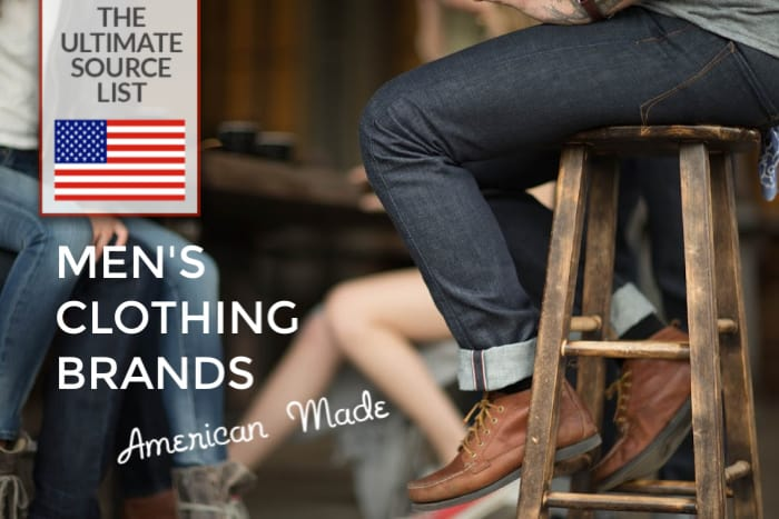 Made in USA Men's Clothing Brands: The Ultimate Source List • USA .