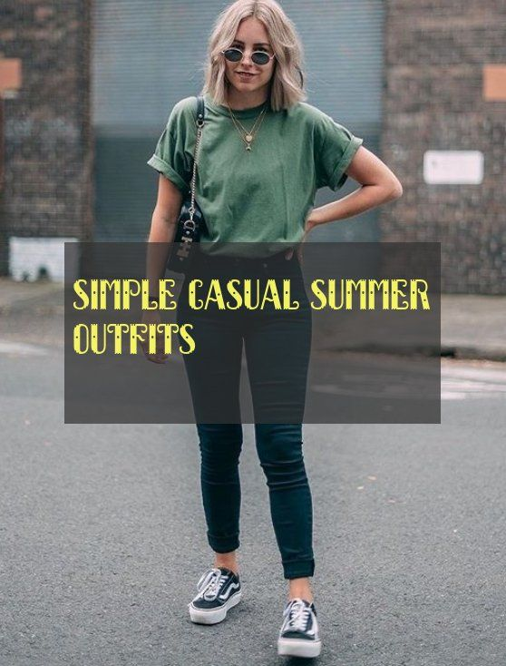 simple casual summer outfits | einfache lässige sommeroutfits .